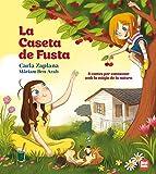 La Caseta De Fusta: 8 contes per connectar amb la màgia de la natura (+3 anys)