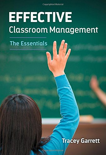 Compare Textbook Prices for Effective Classroom Management―The Essentials  ISBN 9780807755747 by Garrett, Tracey