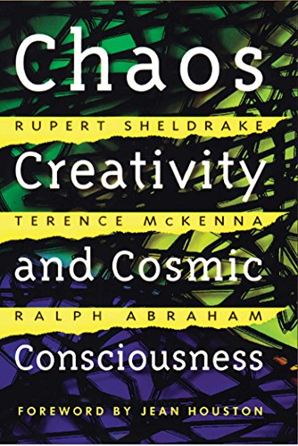 Chaos, Creativity, and Cosmic Consciousness (English Edition)