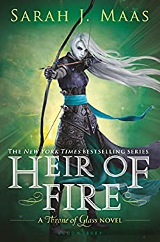 Heir of Fire (Throne of Glass series Book 3) by [Sarah J. Maas]