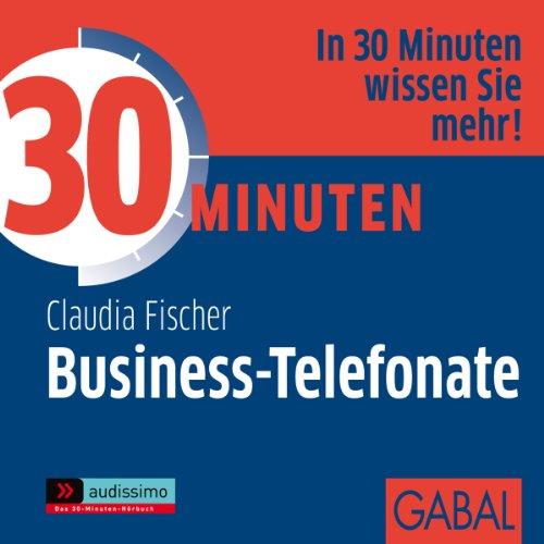 30 Minuten Business-Telefonate, die begeistern Titelbild