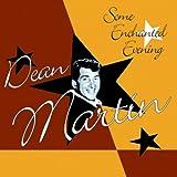 Some Enchanted Evening von Dean Martin