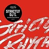 Strictly DJ T. - 25 Years of Strictly Rhythm