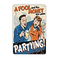 Ovonetune Fool and His Money Vintage Tin Signs、Retro Metal Sign Wall Plaque Decor Funny Gifts for Bar Restaurant Home Decoration壁画ポスター、8x12インチ メタルプレートブリキ 看板 2枚セットアンティークレトロ