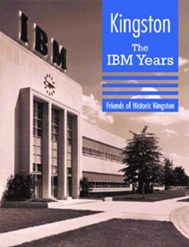 Kingston: The IBM Years