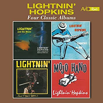 Four Classic Albums (Lightnin' and the Blues / Country Blues / Lightnin' in New York / Mojo Hand) [Remastered]