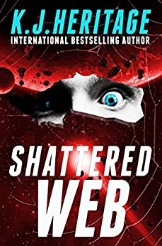 Shattered Web: (Vatic Series Book 2) by [K.J. Heritage]