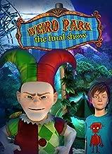Weird Park: The Final Show [Download]