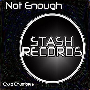 Not Enough (Re-Mix)