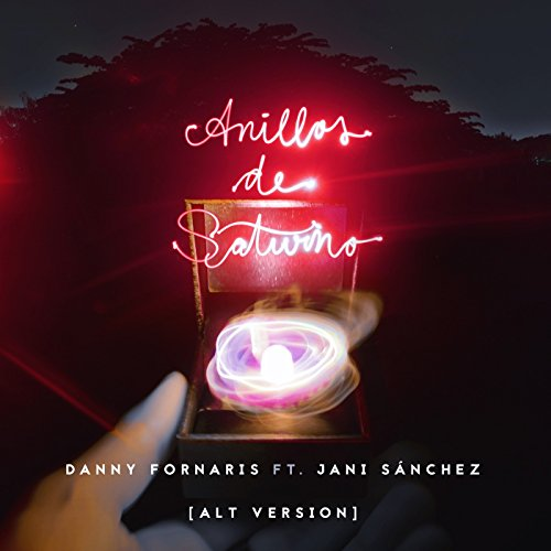 Anillos De Saturno [Alt Version] (feat. Jani Sánchez)
