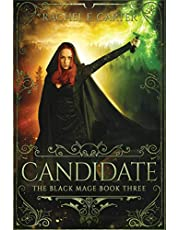 Candidate (The Black Mage Book 3)