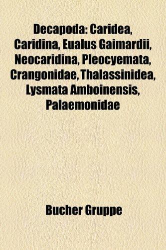 Decapoda: Caridea, Caridina, Eualus Gaimardii, Neocaridina, Pleocyemata, Crangonidae, Thalassinidea, Lysmata Amboinensis, Atya G
