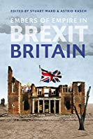 Embers of Empire in Brexit Britain