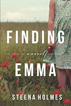 Finding Emma by [Steena Holmes]