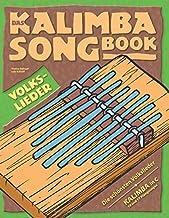 Das Kalimba-Songbook: Volkslieder für Kalimba in C