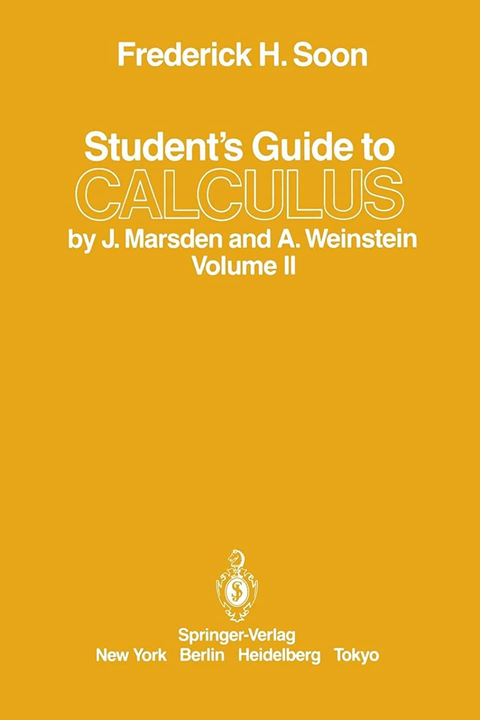 結核マントクレーターStudent's Guide to Calculus by J. Marsden and A. Weinstein: Volume Ii