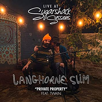 Private Property (Sugarshack Sessions)