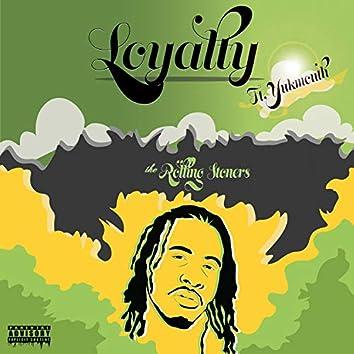 Loyalty (feat. Yukmouth)