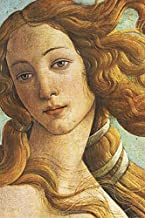 "Botticelli Journal #6: Cool Artist Gifts - The Birth of Venus Sandro Botticelli Notebook Journal To Write In 6x9"" 150 Line..."