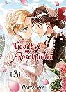 Goodbye my rose garden, tome 3 par Pepperco