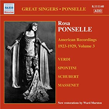 Ponselle, Rosa: American Recordings, Vol. 3 (1923-1929)