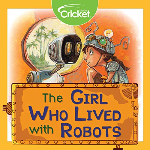 The Girl Who Lived with Robots cover art