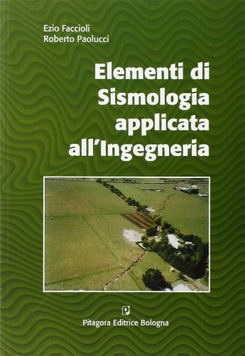 Elementi di sismologia applicata all'ingegneria