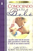 Conociendo a Tu Bebe (Spanish Edition)