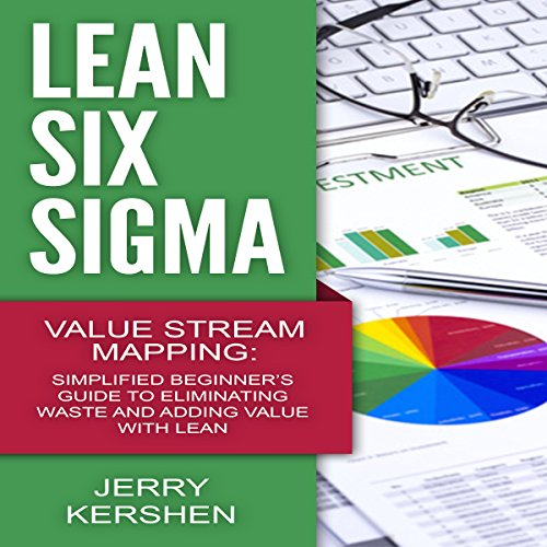 Lean Six Sigma: Value Stream Mapping audiobook cover art