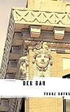 Der Bau (German Edition)