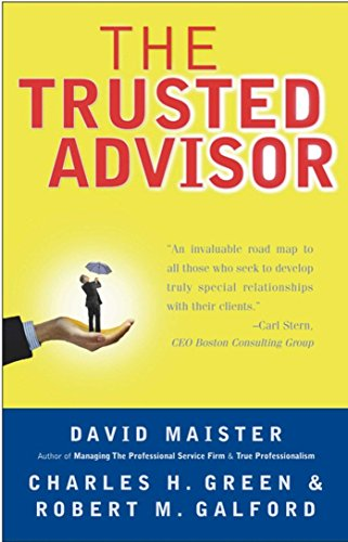 The Trusted Advisor (English Edition) eBook: Maister, David H., Green,  Charles H., Robert M. Galford: Amazon.fr