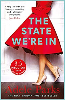 The State We're In: The epic, heartstopping love story that you will NEVER forget by [Adele Parks]