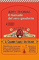 il manuale del vero gaudente ovvero il grande libro dei drink