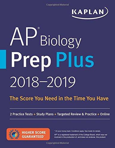 AP Biology Prep Plus 2018-2019: 2 Practice Tests + Study Plans + Targeted...