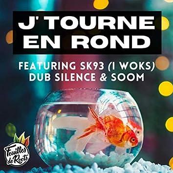 J'tourne en rond (feat. I Woks, Dub Silence & Soom)