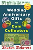 Wedding Anniversary Gifts for Coin Collectors Book