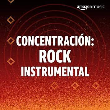 Concentración: Rock instrumental