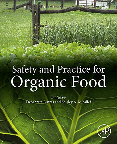 Safety and Practice for Organic Food (English Edition)