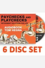 By Tom Hegna Paychecks and Playchecks Audio Book 6 Disc Set (Paychecks and Playchecks) (3rd Third Edition) [Audio CD] Audio CD