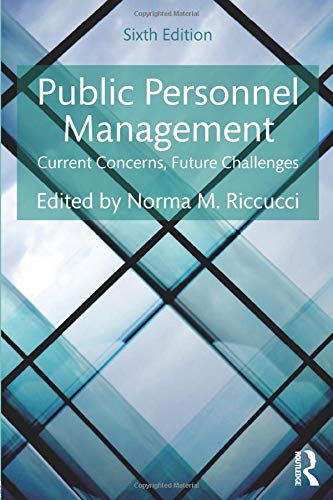 Compare Textbook Prices for Public Personnel Management 6 Edition ISBN 9781138689701 by Riccucci, Norma M.