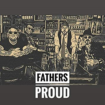 Father's Proud