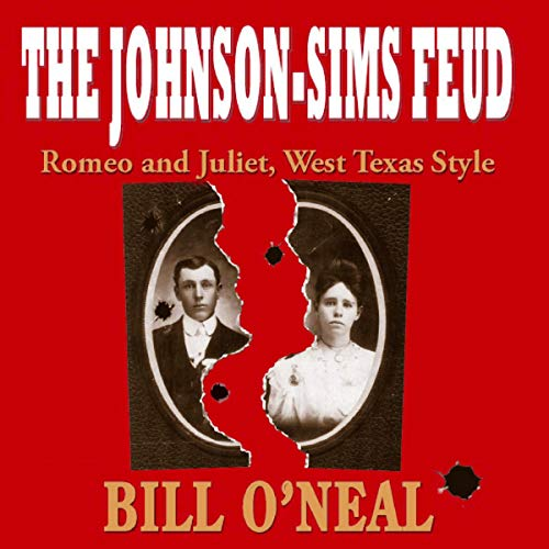 『The Johnson-Sims Feud: Romeo and Juliet, West Texas Style』のカバーアート