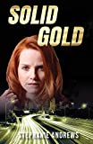 Solid Gold: A Red Riley Adventure #3 (Red Riley Adventures)