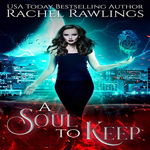 Soul to Keep Audiobook By Rachel Rawlings cover art
