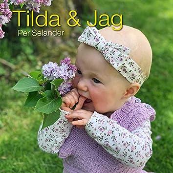 Tilda & Jag