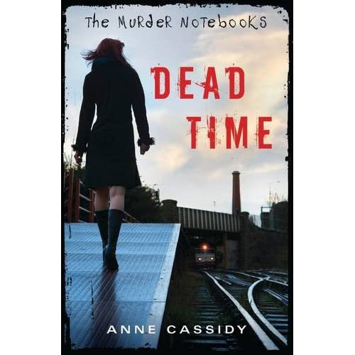 Amazon The Murder Notebooks Dead Time 9780802734464 Anne