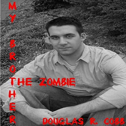 My Brother the Zombie audiobook cover art