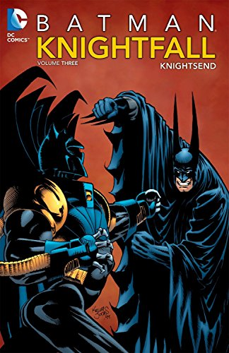 Batman: Knightfall, Vol. 3: KnightsEnd