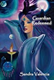 Guardian Redeemed: The Chikondra Trilogy: Perfect Place to Be