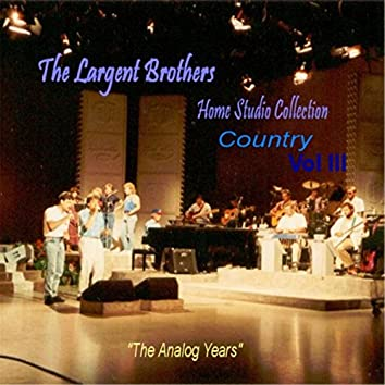 """Home Studio Collection """"The Analog Years"""" Country, Vol. III"""